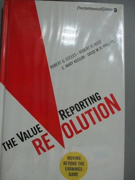 【書寶二手書T1/財經企管_XFN】The ValueReporting...: Moving Beyond the..._Eccles