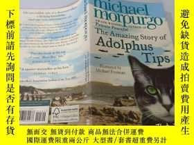 二手書博民逛書店The罕見Amazing Story of Adolphus Tips:阿道夫小費的驚人故事Y200392
