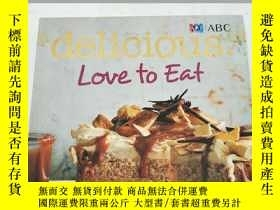 二手書博民逛書店Delicious罕見Love to Eat: Around t