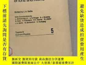 二手書博民逛書店structure罕見and collisions of ions and atoms(P2214)Y1734