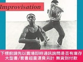 二手書博民逛書店Dance罕見and the Specific Image: Improvisation-舞蹈與特定意象:即興創作