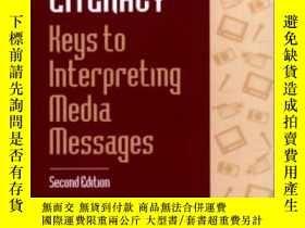 二手書博民逛書店Media罕見Literacy: Keys To Interpreting Media Messages Seco