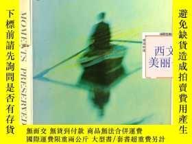 二手書博民逛書店【包罕見】 1960 年初版, Moments Preserve