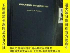 二手書博民逛書店英文原版罕見Quantum Probability 量子概率 精