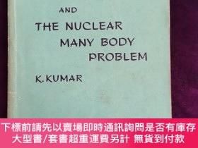 二手書博民逛書店PERTURBATION罕見THEORY AND THE NUCLEAR MANY BODY PROBLEM微擾理