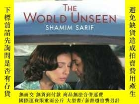 二手書博民逛書店The罕見World UnseenY307751 Shamim Sarif Enlightenment, 20