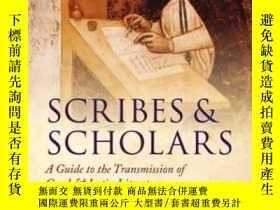 二手書博民逛書店Scribes罕見And Scholars: A Guide T
