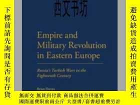 二手書博民逛書店【罕見】2013年《東歐帝國和軍事革命:18世紀俄國的土耳其戰爭