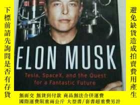 二手書博民逛書店Elon罕見Musk:Tesla, SpaceX, and th