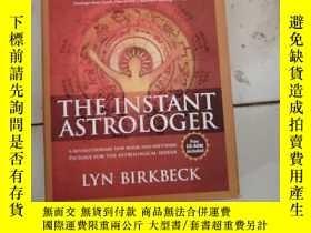 二手書博民逛書店The罕見Instant AstrologerY182287 不知道 不知道