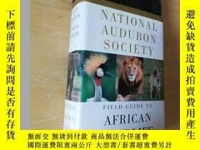 二手書博民逛書店National罕見Audubon Society Field Guide to African Wildlife