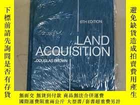 二手書博民逛書店Land罕見Acquisition 6th edition 土地