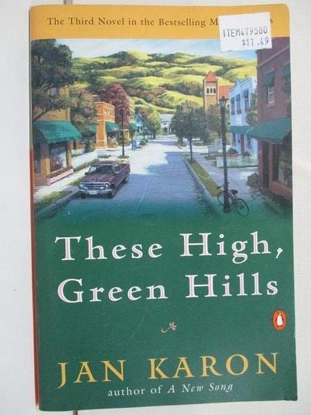 【書寶二手書T6/原文小說_BN4】These Hogh, Green Hills_Jan Karon
