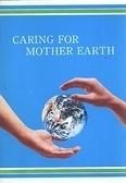 二手書博民逛書店 《Caring for mother earth.》 R2Y ISBN:9570001100