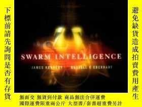 二手書博民逛書店Swarm罕見Intelligence-群體智能Y436638 Russell C. Eberha... Mo