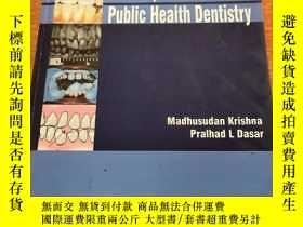 二手書博民逛書店PRINCIPLES罕見AND PRACTICE OF PUBLIC HEALTH DENTISTRY公共衛生牙科