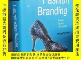 二手書博民逛書店Luxury罕見Fashion Branding: Trends