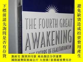 二手書博民逛書店The罕見Fourth Great Awakening and