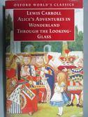 【書寶二手書T8/原文小說_OST】Alice s Adventures in Wonderland and…Glass