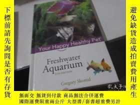 二手書博民逛書店Freshwater罕見Aquarium: Your Happy