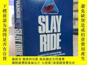 二手書博民逛書店Dick罕見Francis:SLAYRIDE(迪克·弗朗西斯:殺