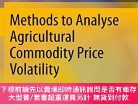 二手書博民逛書店Methods罕見To Analyse Agricultural Commodity Price Volatili