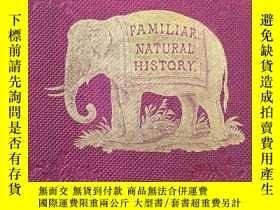 二手書博民逛書店稀缺,Familiar罕見Natural History《自然歷