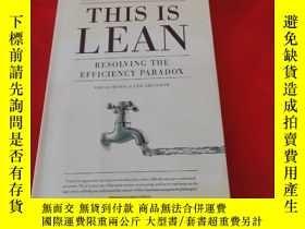 二手書博民逛書店This罕見Is Lean Resolving The Efficiency ParadoxY185543 N