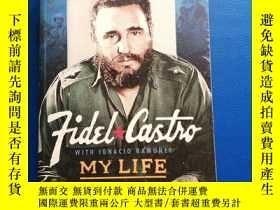 二手書博民逛書店My罕見LifeY153720 FIDEL CASTRO Published. by the Pen