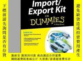 二手書博民逛書店Import罕見  Export Kit For Dummies, 3rd EditionY410016 Jo