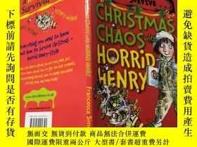 二手書博民逛書店Christmas罕見Chaos with Horrid Henry: 聖誕混亂與可怕的亨利Y200392