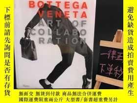 二手書博民逛書店BOTTEGA罕見VENETA ART OF COLLABO RATION 【精裝厚本】Y236528 RIZ