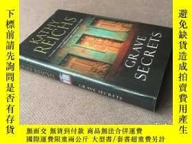 二手書博民逛書店Grave罕見Secrets   墓穴的秘密 (英語 精裝)Y278316 Kathy Reichs   凱西