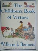 【書寶二手書T9/少年童書_XAQ】The Children's Book of Virtues