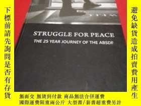 二手書博民逛書店STRUGGLE罕見FOR PEACE THE 25 YEAR