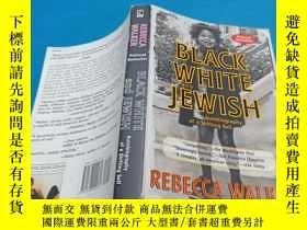 二手書博民逛書店BLACK罕見WHITE AND JEWISH黑人和白人Y128