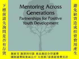 二手書博民逛書店Mentoring罕見Across Generations: Partnerships For Positive