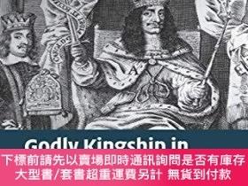 二手書博民逛書店Godly罕見Kingship In Restoration EnglandY255174 Jacquelin