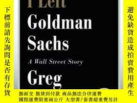 二手書博民逛書店Why罕見I Left Goldman Sachs-我為什麽離開高盛Y436638 Greg Smith Gr