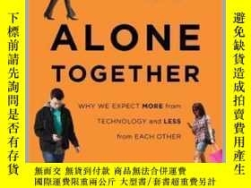 二手書博民逛書店Alone罕見Together : Why We Expect More from Technology and