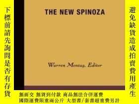 二手書博民逛書店The罕見New Spinoza (theory Out Of Bounds)-新斯賓諾莎(理論界)Y4366