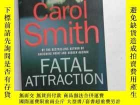 二手書博民逛書店CAROL罕見SMITH:FATAL ATTRACTION【077】Y10970 CAROL SMITH SP
