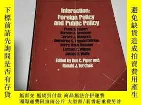 二手書博民逛書店Interaction:Foreign罕見policy and