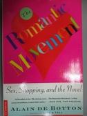 【書寶二手書T7/原文小說_NMP】The Romantic Movement: Sex, Shopping and the Novel_Botton, Alain De