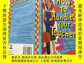 二手書博民逛書店how罕見to handle your teacher 如何對待你的老師Y200392