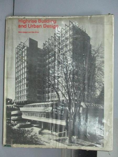 【書寶二手書T4/建築_QAE】Highrise Building and Urban Design