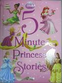 【書寶二手書T1/少年童書_QIM】5-Minute Princess Stories_Disney Press (COR)