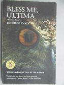 【書寶二手書T7/原文小說_GIA】Bless Me, Ultima_Rudolfo Anaya