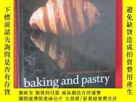 二手書博民逛書店Baking罕見and Pastry: Mastering th