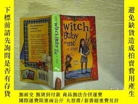 二手書博民逛書店witch罕見baby and me on stage(編號A0